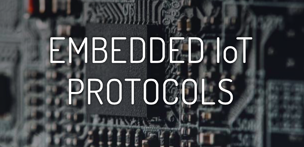 Embedded Protocols: Bringing IoT Insight to Businesses
